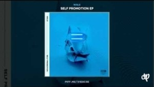 Self Promotion EP BY Wale